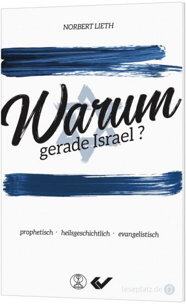Warum gerade Israel?