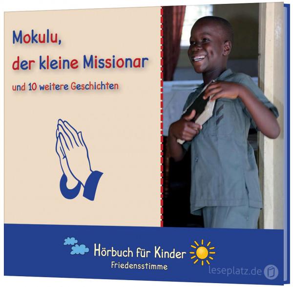 Mokulu, der kleine Missionar - Hörbuch
