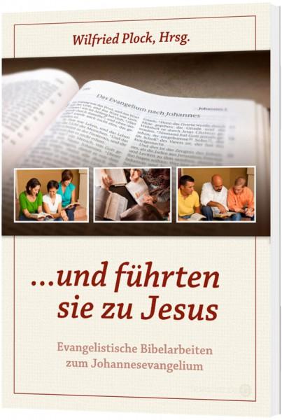 ...und führten sie zu Jesus