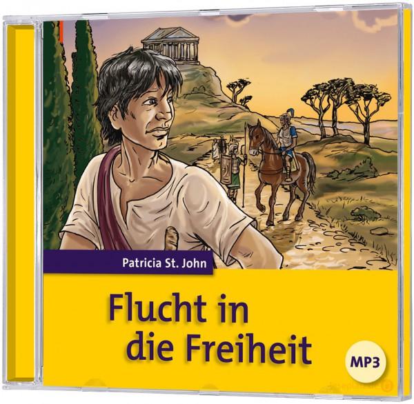 Flucht in die Freiheit - Hörbuch (mp3-CD)