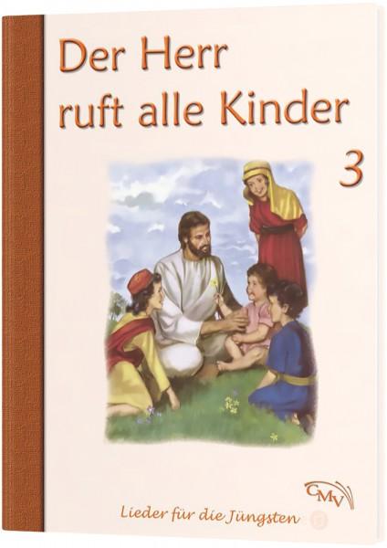 Der Herr ruft alle Kinder - 3
