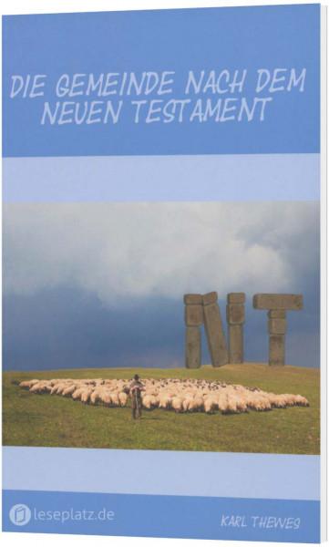 Die Gemeinde nach dem Neuen Testament