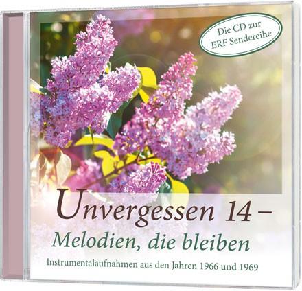 Unvergessen 14 - Melodien, die bleiben