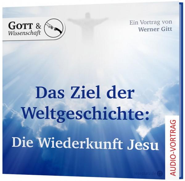 Das Ziel der Weltgeschichte: Die Wiederkunft Jesu - CD
