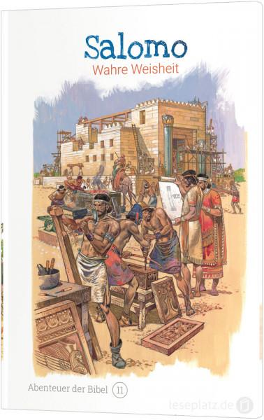 Salomo - Wahre Weisheit (11)