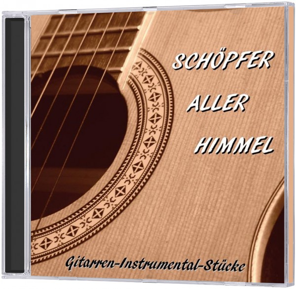 Schöpfer aller Himmel - CD Instrumental