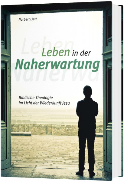 Leben in der Naherwartung