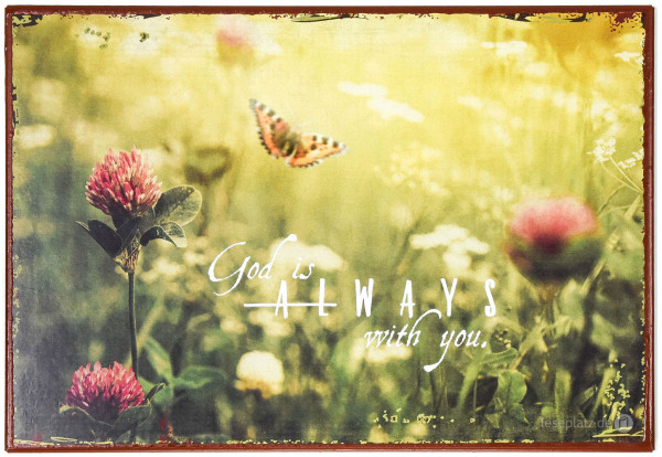 "Metallschild ""Always with you"""