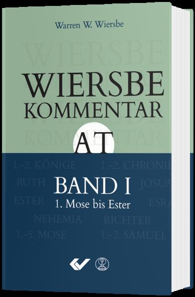 Wiersbe Kommentar zum Alten Testament - Band 1