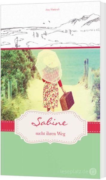 Sabine sucht ihren Weg