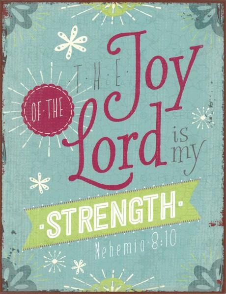 "Metallschild ""Joy of the Lord"""