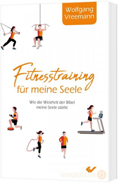 Fitnesstraining für meine Seele