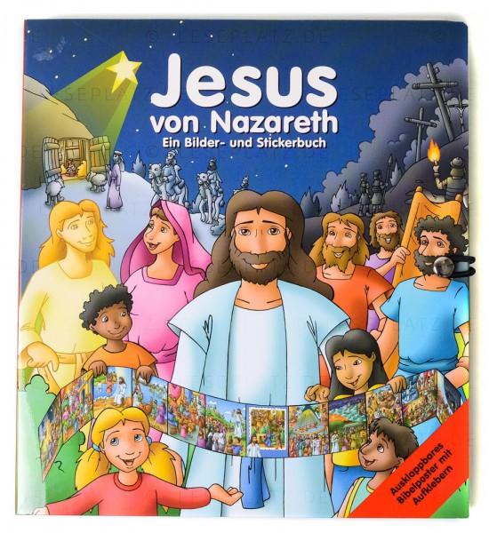 Jesus von Nazareth - Ein Bilder- und Stickerbuch