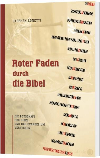 Roter Faden durch die Bibel