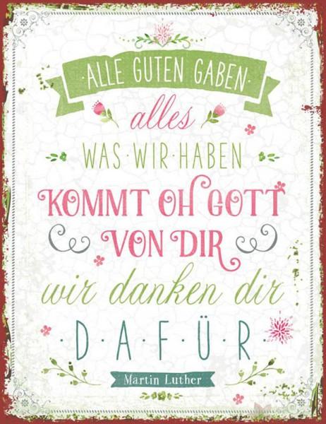 """Metallschild """"Alle guten Gaben ..."""""""