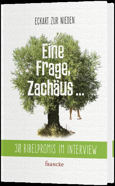 Eine Frage, Zachäus ...
