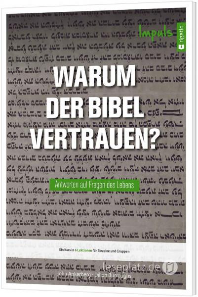 Warum der Bibel vertrauen? - Impuls