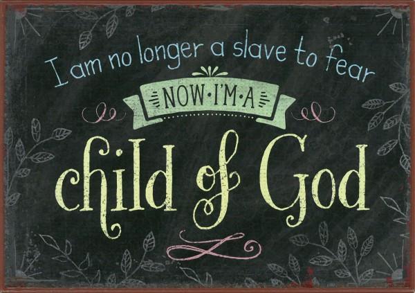 "Metallschild ""Child of God"""