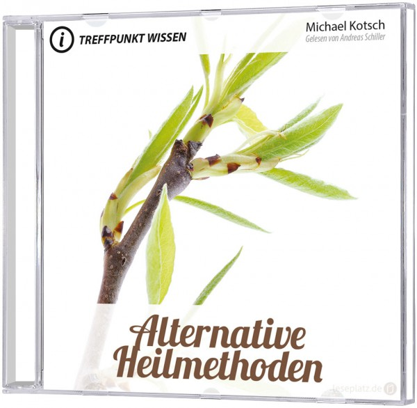 Alternative Heilmethoden (MP3-Hörbuch)