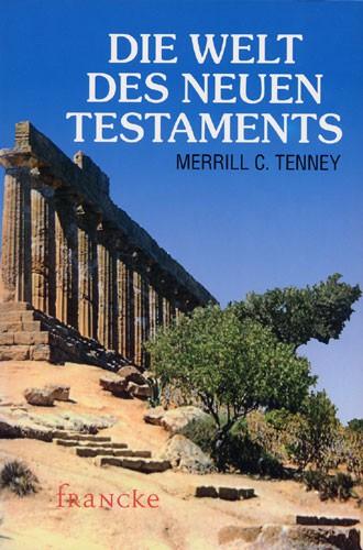 Die Welt des Neuen Testaments