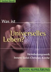 Was ist Universelles Leben?