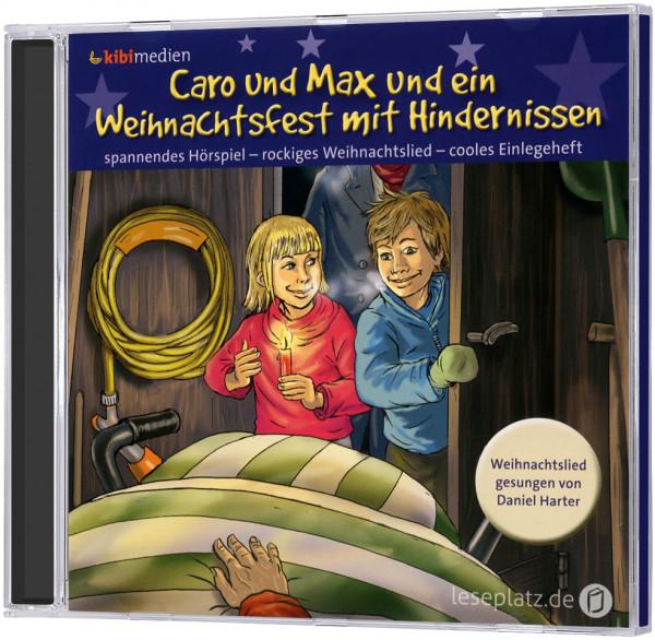 Caro und Max und ein Weihnachtsfest mit Hindernissen - CD