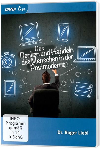 Das Denken und Handeln des Menschen in der Postmoderne - DVD