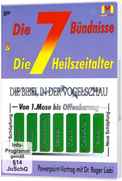 Die 7 Bündnisse und die 7 Heilszeitalter - DVD Powerpoint-Vortrag von Dr. Roger Liebi