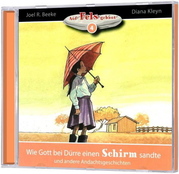 Wie Gott bei Dürre einen Schirm sandte (4) - Hörbuch