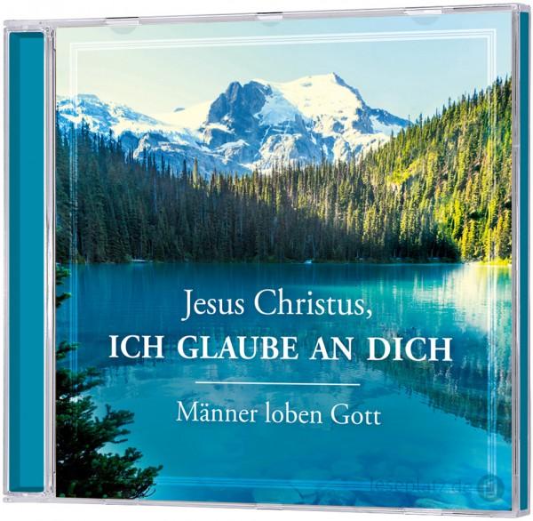 Jesus Christus, ich glaube an dich - CD