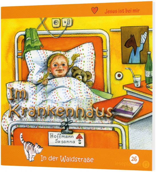Im Krankenhaus (26) In der Waldstraße - Heft 26