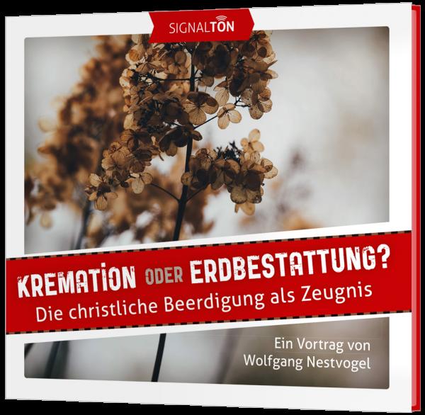 Kremation oder Erdbestattung? - CD