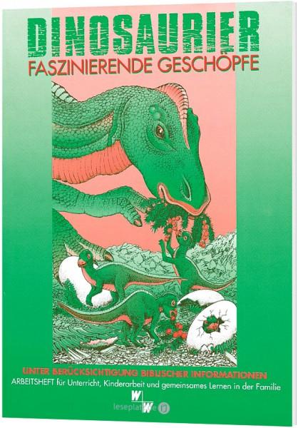 Dinosaurier - Faszinierende Geschöpfe