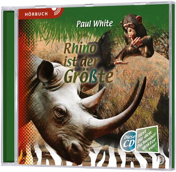 Rhino ist der Größte - Hörbuch