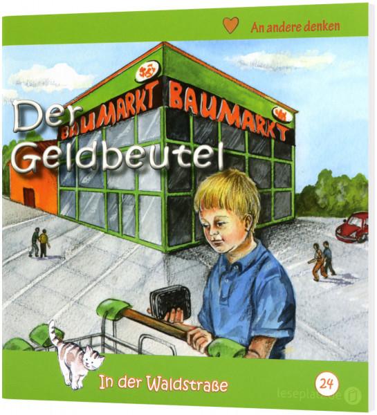 Der Geldbeutel (24) In der Waldstraße - Heft 24