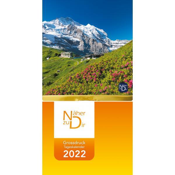 Näher zu Dir 2022 - Abreißkalender Großdruck