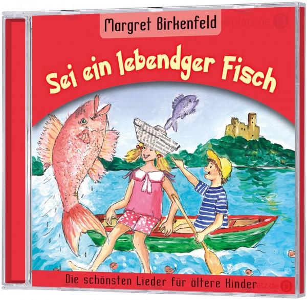 Sei ein lebendger Fisch - CD