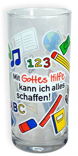 """Trinkglas """"Mit Gottes Hilfe ..."""""""