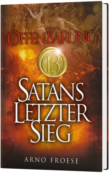 Offenbarung 13 - Satans letzter Sieg