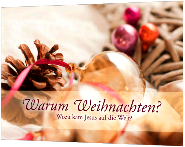 Warum Weihnachten? - Weihnachtsgrußheft