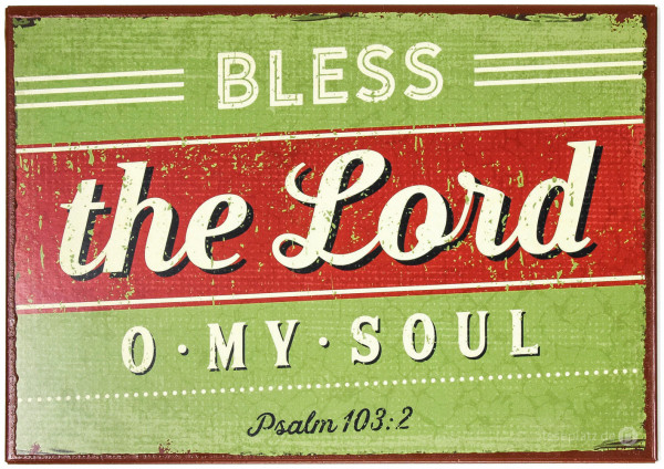 "Metallschild ""Bless the Lord"""