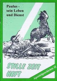 Stille Zeit-Heft Apostelgeschichte II