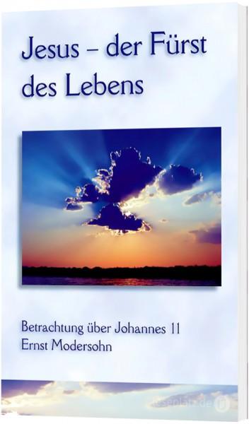 Jesus - der Fürst des Lebens