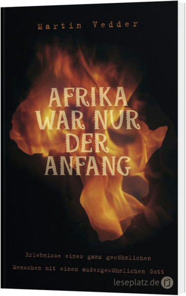 Afrika war nur der Anfang