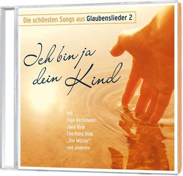 Ich bin ja dein Kind - CD (1)