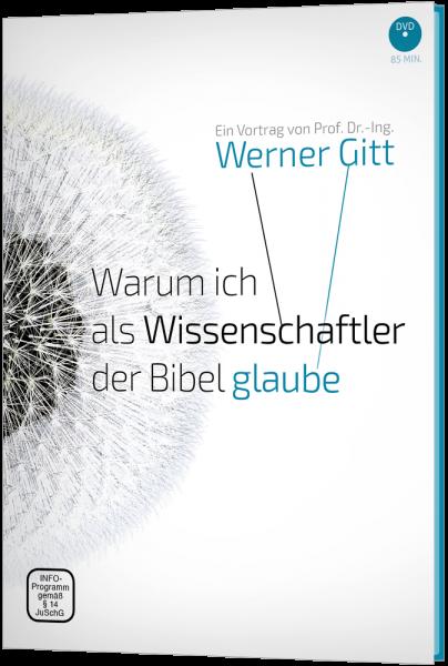 Warum ich als Wissenschaftler der Bibel glaube - DVD