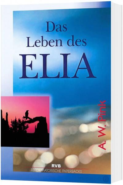 Das Leben des Elia
