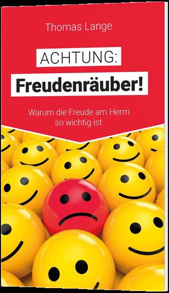 Achtung: Freudenräuber!
