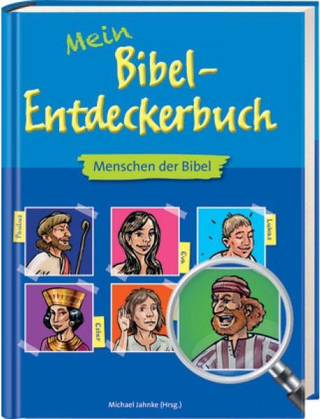 Mein Bibel-Entdeckerbuch - Menschen der Bibel