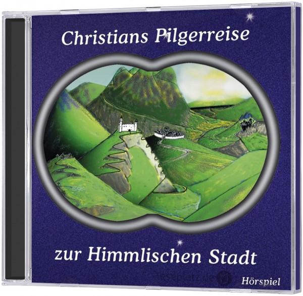 Christians Pilgerreise zur Himmlischen Stadt (2 CDs)